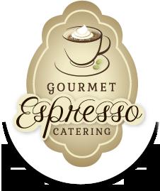Gourmet Espress Catering